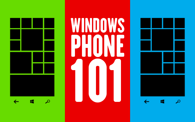 Windows Phone 101